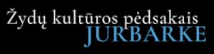 Žydų kultūros pėdsakais Jurbarke
